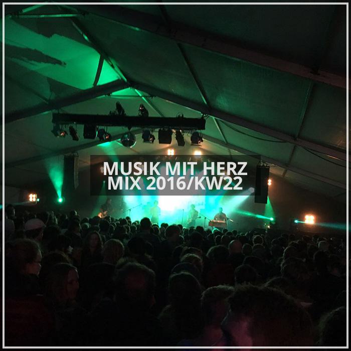 Musik mit Herz - Mix 2016/KW22