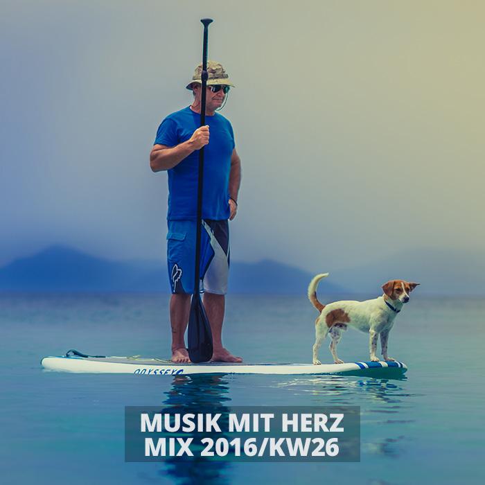 Musik mit Herz - Mix 2016/KW26